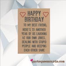 birthday card for best friend happy birthday best friend funny birthday card for friend