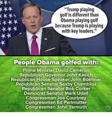 Boehner Meme - trump playing golf is different than obama playing golf e because