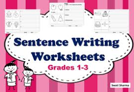 sentence writing for grades 1 to 3 by swati3 teaching resources
