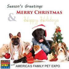 happy holidays from america s family pet expo