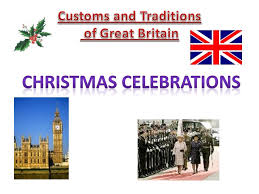 customs traditions and festivals of great britain ppt