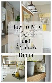 vintage modern home decor how to easily mix vintage and modern decor little vintage nest