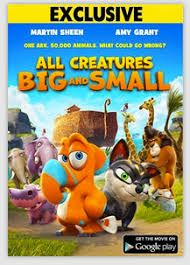google play free download of all creatures big u0026 small movie