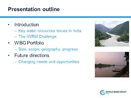 Water Challenge Directions World Bank Support For Iwrm In India William Lead