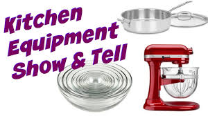 kitchen equipment u0026 tools show u0026 tell cooking with carolyn youtube