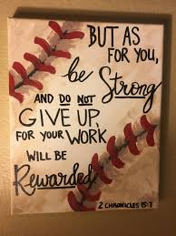 baseball inspirational bible verse and painting 2nd chronicles 15