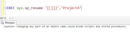 rename table name in sql sql server rename a table name containing or identifier in the