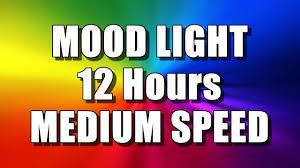 color changing mood light 12 hours u2013 medium speed multi colour