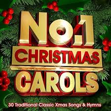 no 1 christmas carols 30 traditional classic xmas songs u0026 hymns