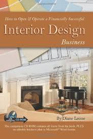 how to open u0026 operate a financially successful interior design