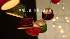 Home Decoration With Paper Diy Paper Cup Light Garland Home Decor Youtube