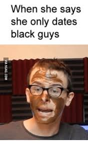Black Guy With Glasses Meme - when she says she only dates black guys black meme on me me