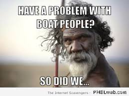 Boat People Meme - 17 have a problem with boat people meme pmslweb