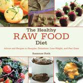 the healthy raw food diet ebook by susanne roth 9781629149813
