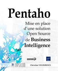 Mise En Place D Une Livre Pentaho Mise En Place D Une Solution Open Source De Business