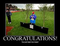 Funny Congratulations Meme - congratulations you just beat two trees funny meme poster