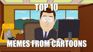 Meme Cartoons - top 10 memes from cartoons youtube