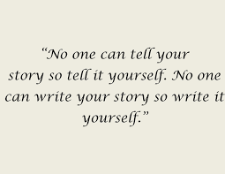 Quote About Quote About Writing Your Story Aspiringwriter22