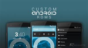 top custom roms for android and why you should try them out
