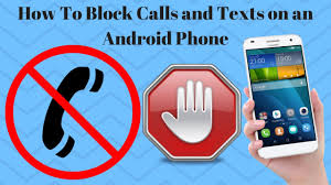 how to block a text on android how to block calls and texts on an android phone mr number app