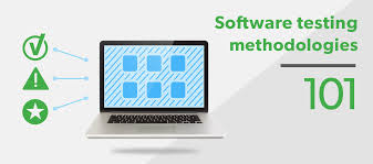 software testing methodologies 101 workiva