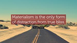 quote distraction douglas horton quote u201cmaterialism is the only form of distraction