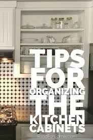 Organize Kitchen Cabinet Cleaning Tips For Kitchen Cabinets
