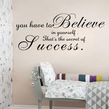 believe home decor aw9066a you have to believe in yourself wall stickers vinyl secret