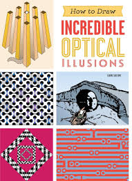 how to draw incredible optical illusions gianni sarcone