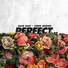 dave east u2013 perfect ft chris brown mp3 download
