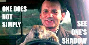 Bill Murray Groundhog Day Meme - groundhog day quote don t drive angry also one does not
