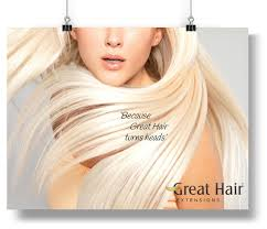 great hair extensions great hair extensions poster turns heads great hair extensions