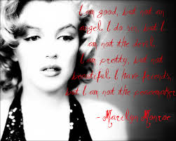 marilyn monroe quotes and sayings a wise about life
