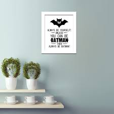 How To Frame A Print Aliexpress Com Buy Dctop You Can Be Always Batman Canvas Print