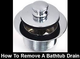 Bathtub Drain Extractor Tool How To Remove A Push Pull Pop Up Bathtub Drain Assembly Bathtub