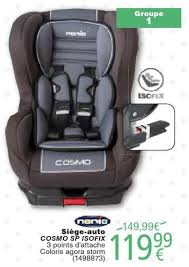 sieges auto nania cora promotion siège auto cosmo sp isofix nania siège voiture