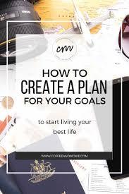 design a plan 209 best setting goals images on pinterest setting goals goal