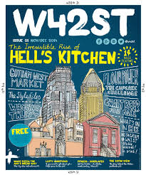 When Does Hells Kitchen Start W42st Magazine Issue 1 The Rise Of Hell U0027s Kitchen By W42st