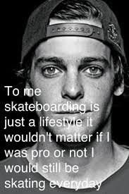 best 20 skateboarding quotes ideas on pinterest sweet stories