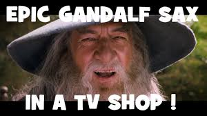 Sax Meme - gandalf sax hd on tv shop youtube