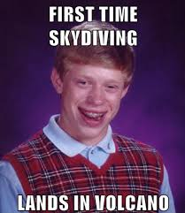 Parachutes Parachutes Everywhere Memegenerator Net What We - brian sky dives bad luck brian know your meme