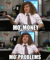Mo Money Meme - mo money mo problems blake quickmeme