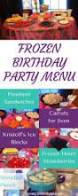 best 25 frozen party menu ideas on pinterest frozen party