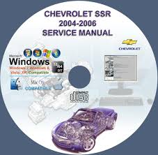 chevrolet ssr 2004 2006 service repair manual on cd www