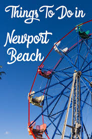 best 25 newport beach ideas on pinterest newport beach