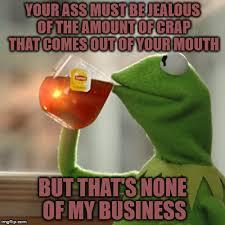 Shit Talking Memes - shit talking imgflip