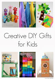creative gifts for creative diy gifts for kids