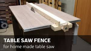 how make a table saw how to make a table saw fence for homemade table saw youtube