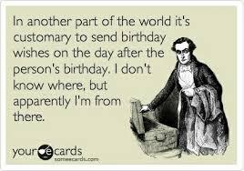 Day After Birthday Meme - happy belated birthday birthday pinterest happy belated