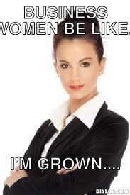 Women Meme Generator - business woman meme woman best of the funny meme